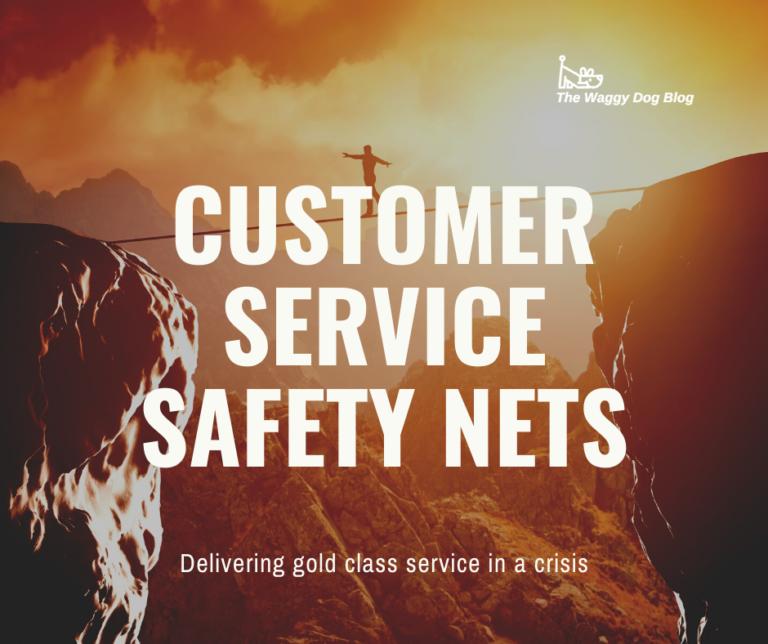 Customer Service Safety Nets